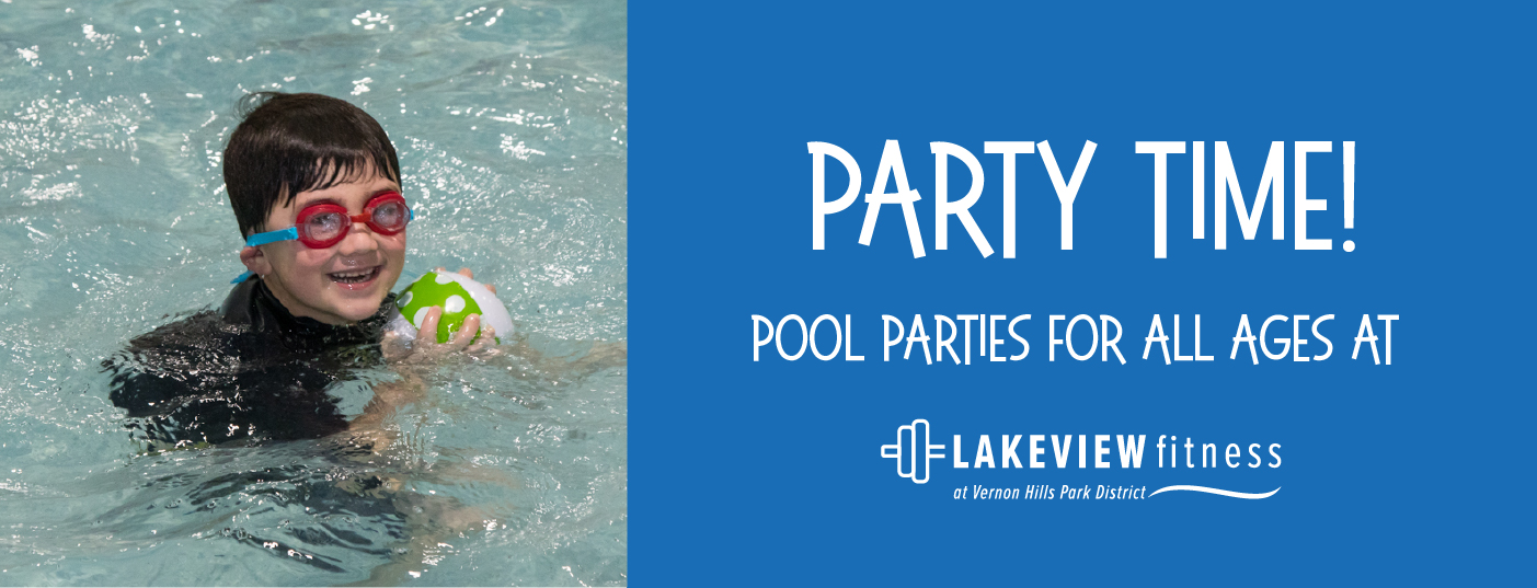 Vernon_Hills_Park_District_Lakeview_Fitness_Pool_Parties
